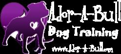 Ador-a-Bull Dog Training